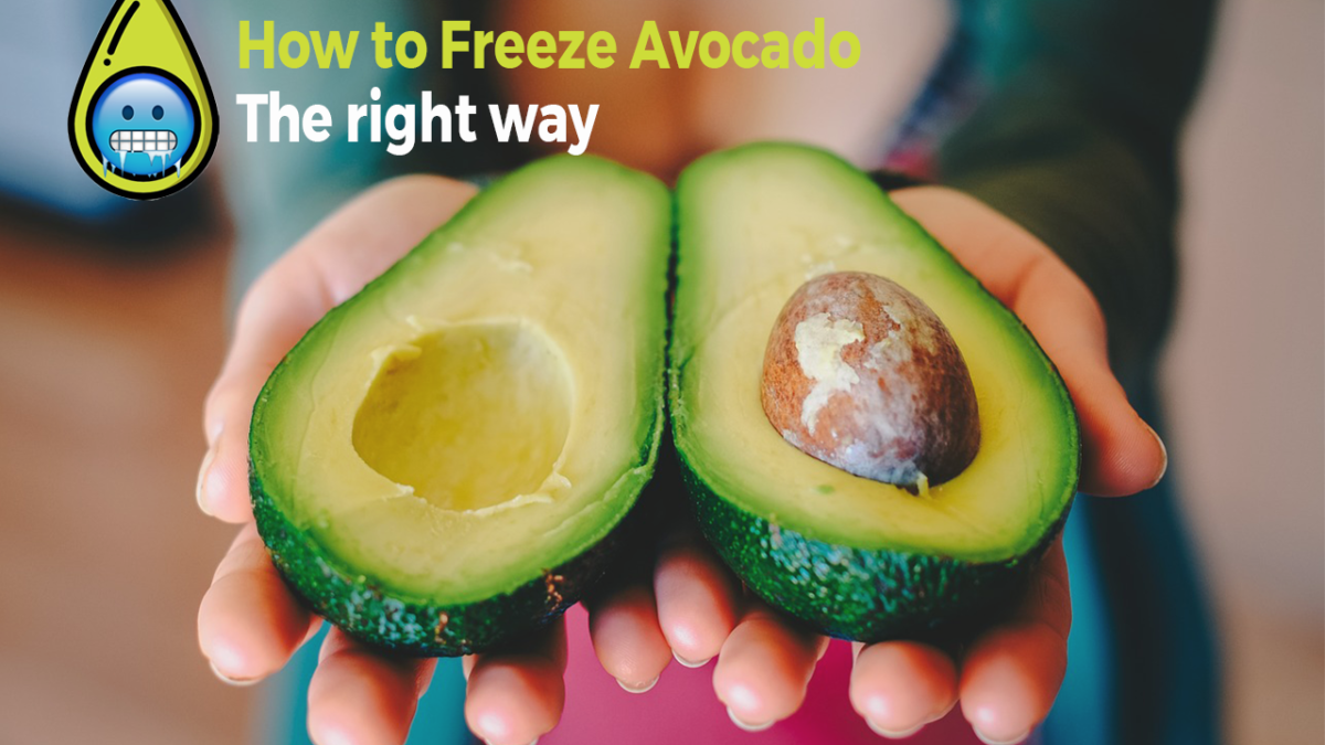 How to Freeze Avocado – The Right Way